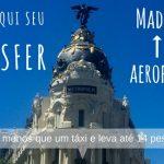 Transfer do aeroporto para o centro de Madrid
