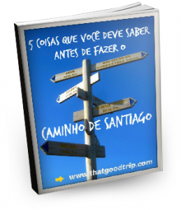 Guia Caminho Santiago thatgoodtrip.com